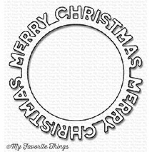 "My Favorite Things Die-namics ""Merry Christmas Circle Frame"""