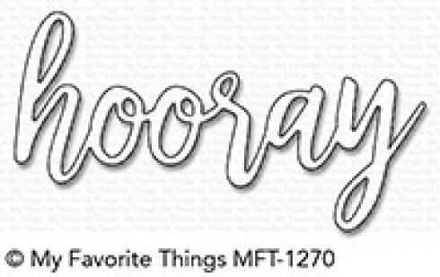 "My Favorite Things Die-namics ""Hooray"""