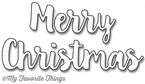"My Favorite Things Die-namics ""Merry Christmas"""