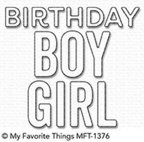 "My Favorite Things Die-namics ""Birthday Boy & Girl"""