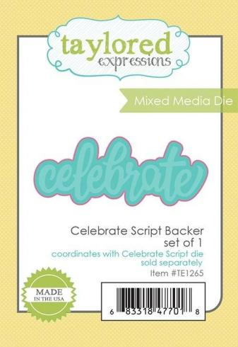 "Taylored Expressions Craft Die ""Celebrate Script Backer""..."