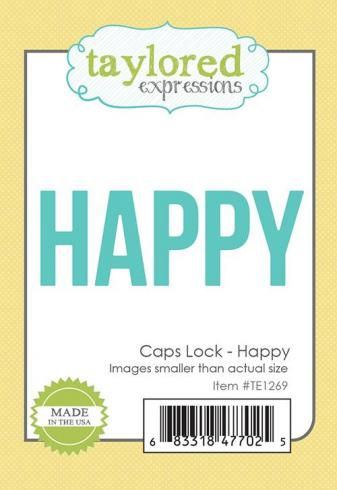 "Taylored Expressions Craft Die ""Caps Lock - Happy""..."